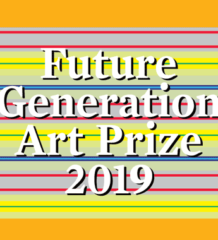 Future Generation Art Prize 2019