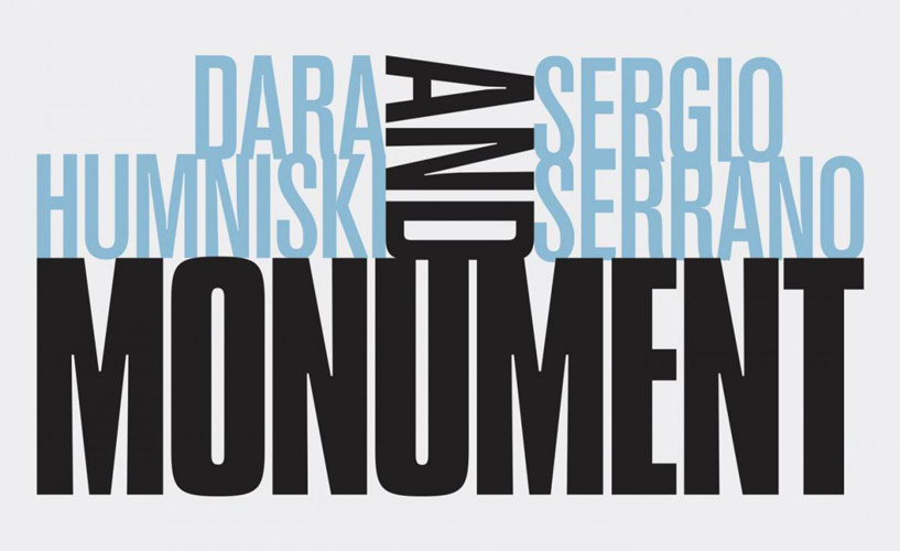 RBC Work Room: Dara Humniski and Sergio Serrano-Monument